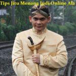 Tips Jitu Menang Judi Online Ala Mbah Mijan